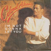 Cover Colonel Abrams - I'm Not Gonna Let You
