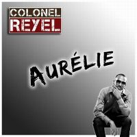 Cover Colonel Reyel - Aurélie