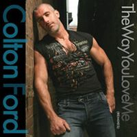 Cover Colton Ford - The Way You Love Me