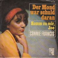 Cover Connie Francis - Der Mond war schuld daran