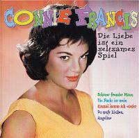 Cover Connie Francis - Die Liebe ist ein seltsames Spiel