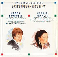 Cover Conny Froboess / Connie Francis - Das große deutsche Schlager-Archiv