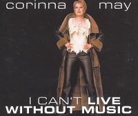 Cover Corinna May - I Can't Live Without Music