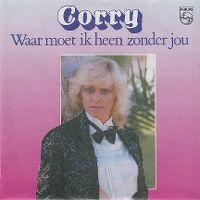 Cover Corry - Waar moet ik heen zonder jou