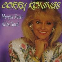 Cover Corry Konings - Morgen komt alles goed