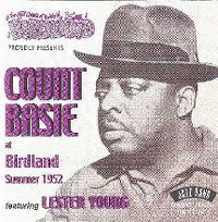 Cover Count Basie feat. Lester Young - At Birdland Summer 1952