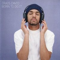 Cover Craig David - Born To Do It