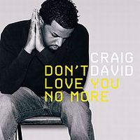 Cover Craig David - Don't Love You No More