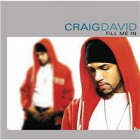 Cover Craig David - Fill Me In