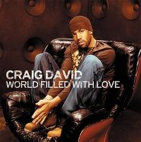 Cover Craig David - World Filled With Love