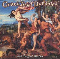 Cover Crash Test Dummies - God Shuffled His Feet