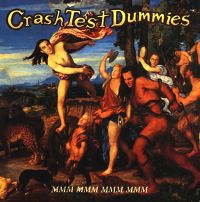 Cover Crash Test Dummies - Mmm Mmm Mmm Mmm
