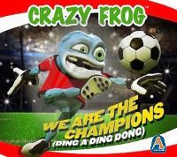 Cover Crazy Frog - We Are The Champions (Ding A Dang Dong)