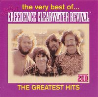 Cover Creedence Clearwater Revival - The Very Best Of Creedence Clearwater Revival - The Greatest Hits