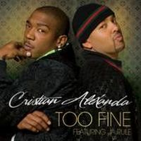 Cover Cristian Alexanda feat. Ja Rule - Too Fine