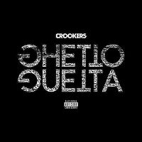Cover Crookers - Ghetto Guetta