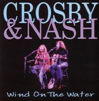 Cover Crosby & Nash - Wind On The Water