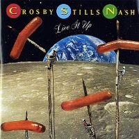Cover Crosby, Stills & Nash - Live It Up