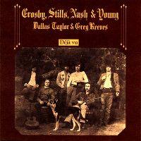 Cover Crosby, Stills, Nash & Young - Déjà Vu