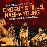 Cover Crosby, Stills, Nash & Young - Live Broadcasts 1972-1974