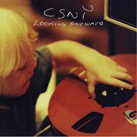Cover Crosby, Stills, Nash & Young - Looking Forward