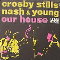 Cover Crosby, Stills, Nash & Young - Our House