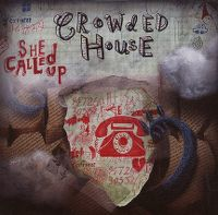 Cover Crowded House - She Called Up