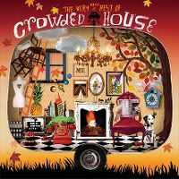 Cover Crowded House - The Very Very Best Of Crowded House
