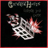 Cover Crowded House - When You Come