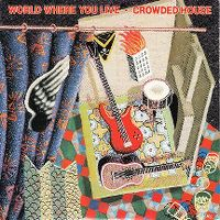 Cover Crowded House - World Where You Live