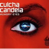 Cover Culcha Candela - Hungry Eyes