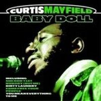 Cover Curtis Mayfield - Baby Doll