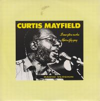 Cover Curtis Mayfield - I Mo Git U Sucka
