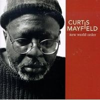 Cover Curtis Mayfield - New World Order