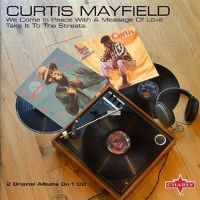 Cover Curtis Mayfield - We Come In Peace With A Message Of Love