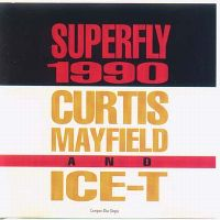 Cover Curtis Mayfield & Ice-T - Superfly 1990