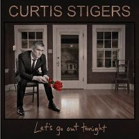 Cover Curtis Stigers - Let's Go Out Tonight