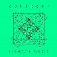 Cover Cut Copy - Lights & Music
