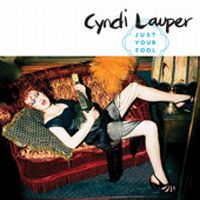 Cover Cyndi Lauper feat. Charlie Musselwhite - Just Your Fool