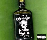 Cover Cypress Hill - Tequila Sunrise
