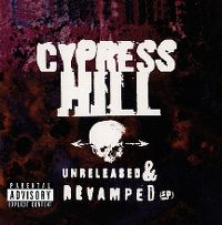 Cover Cypress Hill - Unreleased & Revamped