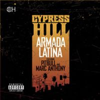 Cover Cypress Hill feat. Pitbull & Marc Anthony - Armada Latina