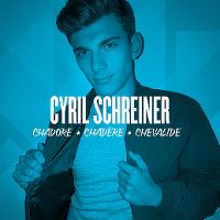 Cover Cyril Schreiner - Chadore chadère chevalide