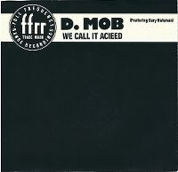 Cover D-Mob feat. Gary Haisman - We Call It Acieed