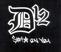 Cover D12 - Shit On You