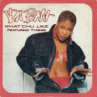 Cover Da Brat feat. Tyrese - What'chu Like