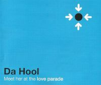 Cover Da Hool - Meet Her At The Love Parade