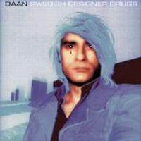 Cover Daan - Swedish Designer Drugs