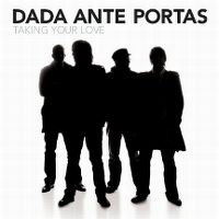 Cover Dada Ante Portas - Taking Your Love