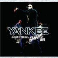 Cover Daddy Yankee - Ahora le Toca al Cangri! Live